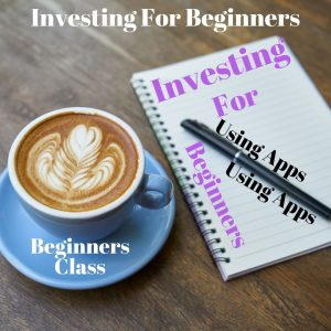 Investing For Beginners God's Way Using Apps